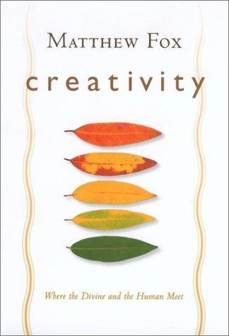 9781585421787: Creativity: Where the Divine and the Human Meet