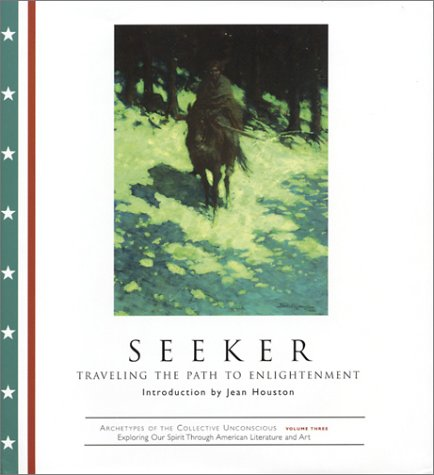 9781585421893: Seeker: Traveling the Path to Enlightenment (Archetypes of the Collective Unconscious)