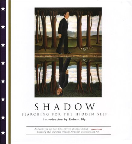9781585421916: Shadow: Searching for the Hidden Self (Archetypes of the Collective Unconscious, Vol. 1)