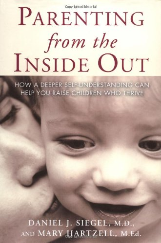 9781585422098: Parenting from the Inside Out