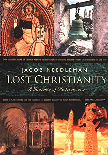 9781585422531: Lost Christianity: A Journey of Rediscovery