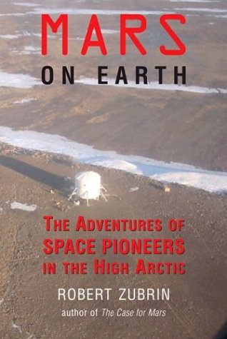 Mars on Earth: the adventures of Space Pioneers in the High Arctic