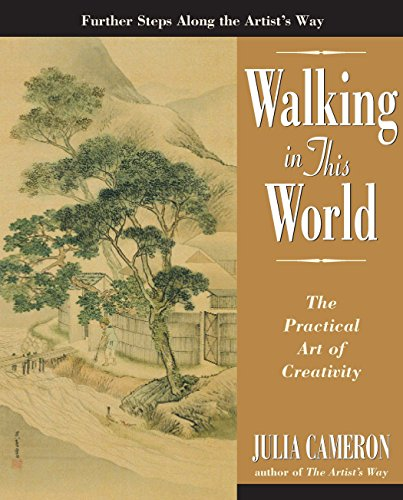 9781585422616: Walking in this World: The Practical Art of Creativity