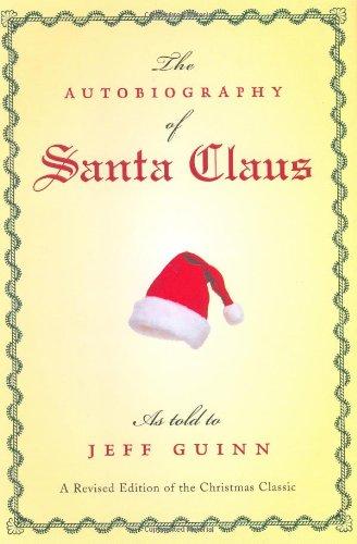 The Autobiography of Santa Claus: GUINN, Jeff