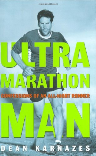 9781585422784: Ultramarathon Man: Confessions of an All-Night Runner