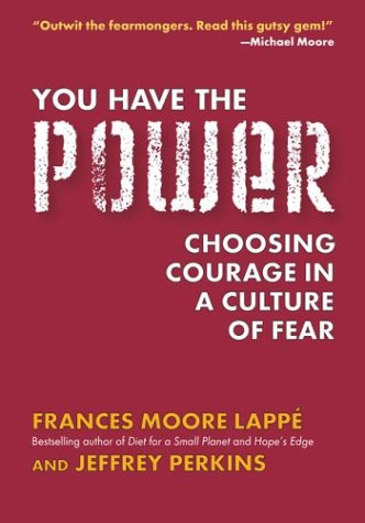 9781585423125: You Have the Power: Choosing Courage in a Culture of Fear