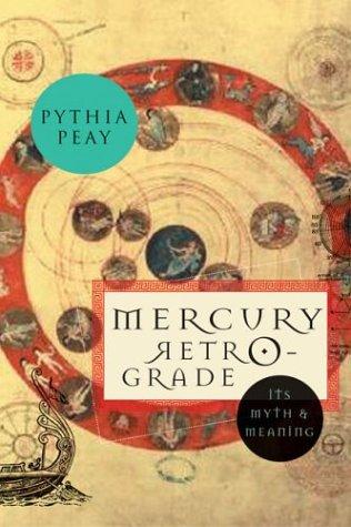 Mercury Retrograde: Peay, Pythia