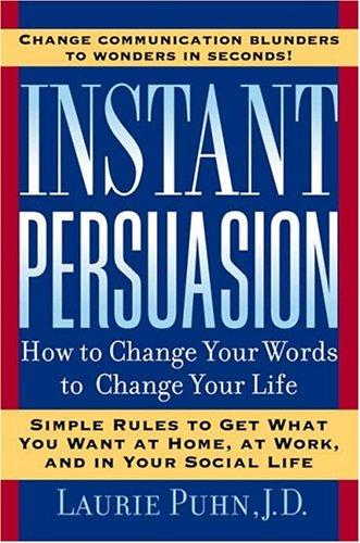 9781585423231: Instant Persuasion