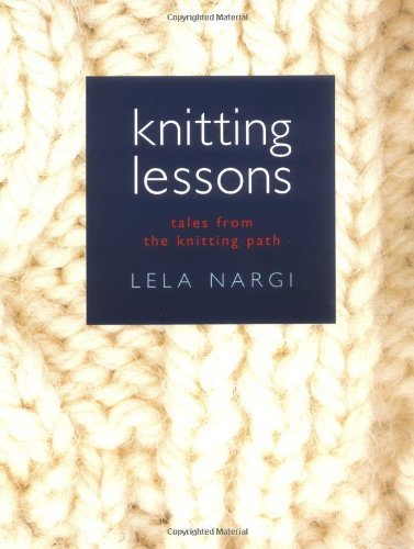 9781585423255: Knitting Lessons
