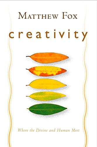 9781585423293: Creativity: Where the Divine and the Human Meet