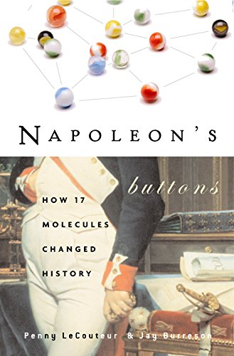 9781585423316: Napoleon's Buttons: How 17 Molecules Changed History