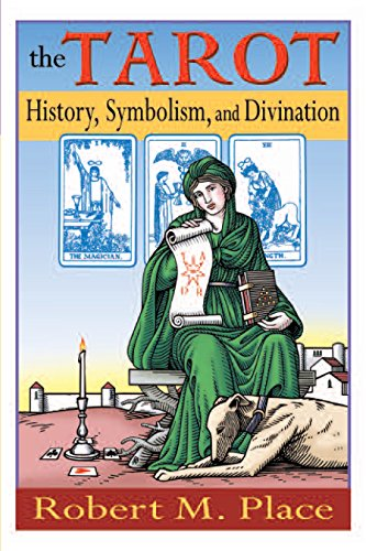 The Tarot: History, Symbolism and Divination: Place, Robert
