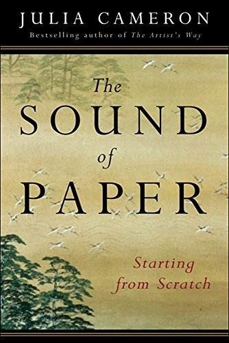 9781585423545: The Sound of Paper: Starting from Scratch (Artist's Way)