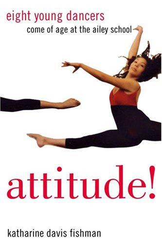 Attitude!: Fishman, Katharine Davis