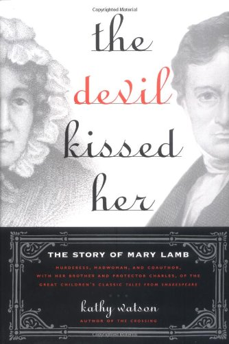 The Devil Kissed Her: The Story of: Watson, Kathy