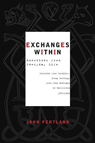 Exchanges Within: Pentland, Henry John Sinclair; Rothenberg, Mary; Pentland, John
