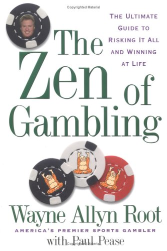 9781585424023: The Zen of Gambling: Lessons from the World's Greatest Gambler