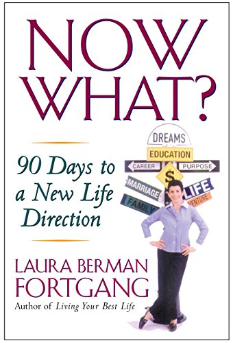 9781585424139: Now What?: 90 Days to a New Life Direction