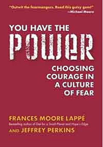 9781585424245: You Have the Power: Choosing Courage in a Culture of Fear