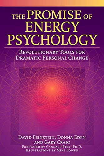 9781585424429: The Promise of Energy Psychology: Revolutionary Tools for Dramatic Personal Change