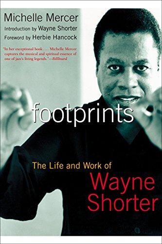 9781585424689: Footprints: The Life and Work of Wayne Shorter