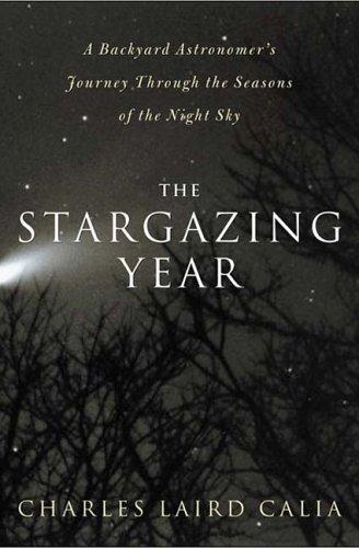 9781585424702: The Stargazing Year