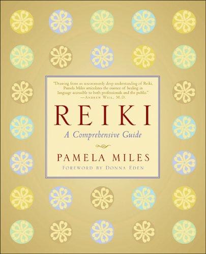 9781585424740: Reiki: A Comprehensive Guide