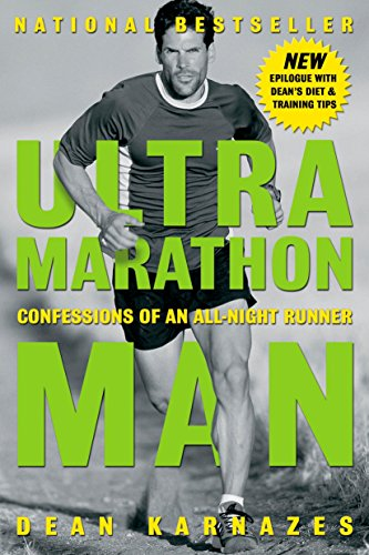 9781585424801: Ultramarathon Man: Confessions of an All-Night Runner