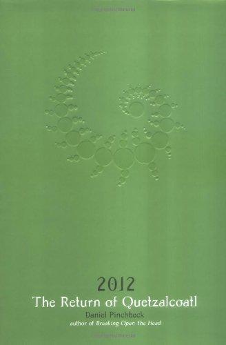 9781585424832: 2012: The Return of Quetzalcoatl