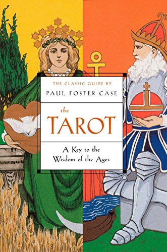 9781585424917: The Tarot: A Key to the Wisdom of the Ages