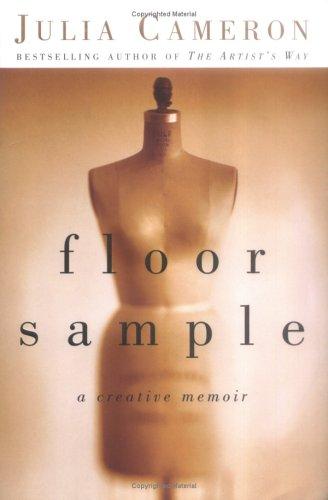 Floor Sample: A Creative Memoir: Cameron, Julia *(Inscribed by Author)*