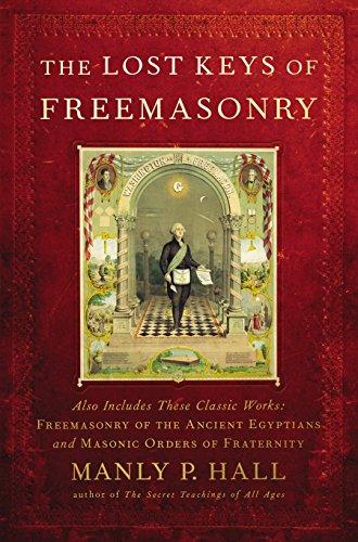 Lost Keys of Freemasonry: Manly P. Hall