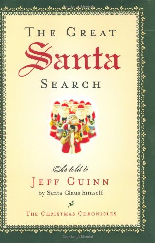 [signed] The Great Santa Search (Christmas Chronicles)