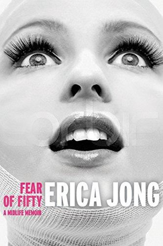 9781585425242: Fear of Fifty: A Midlife Memoir
