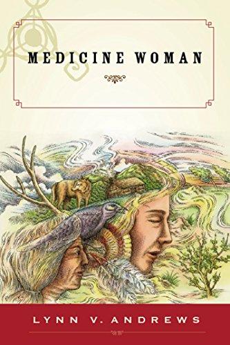Medicine Woman: Andrews, Lynn V.