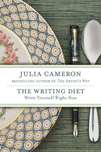 the WRITING DIET: WRITE YOURSELF RIGHT-SIZE; .Signed. *: Cameron, Julia