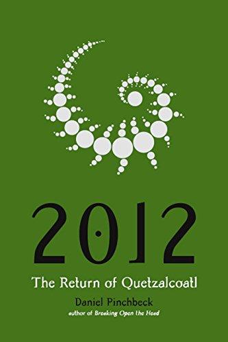 9781585425921: 2012: The Return of Quetzalcoatl