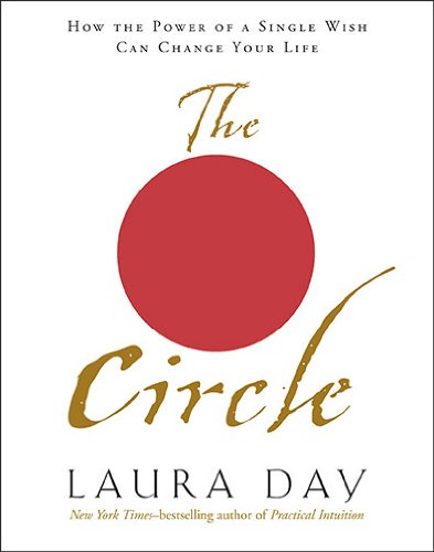 9781585425983: The Circle: How the Power of a Single Wish Can Change Your Life