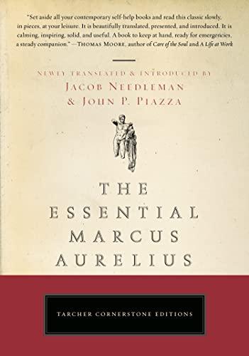 The Essential Marcus Aurelius: Marcus Aurelius; John