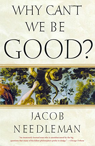 9781585426201: Why Can't We Be Good?