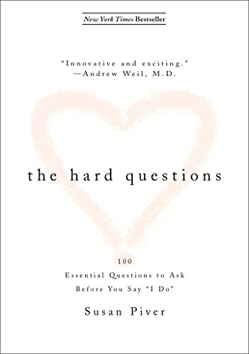 9781585426218: The Hard Questions: 100 Questions to Ask Before You Say