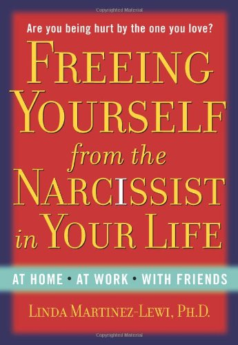 9781585426249: Freeing Yourself from the Narcissist in Your Life