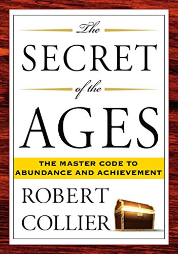 9781585426294: The Secret of the Ages: The Master Code to Abundance and Achievement