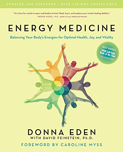 9781585426508: Energy Medicine: Balancing Your Body's Energies for Optimal Health, Joy, and Vitality