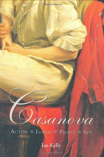 9781585426584: Casanova: Actor Lover Priest Spy