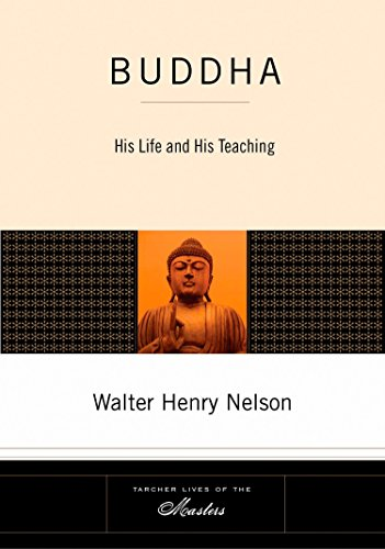 9781585426645: Buddha: His Life and His Teaching (Tarcher Lives of the Masters)