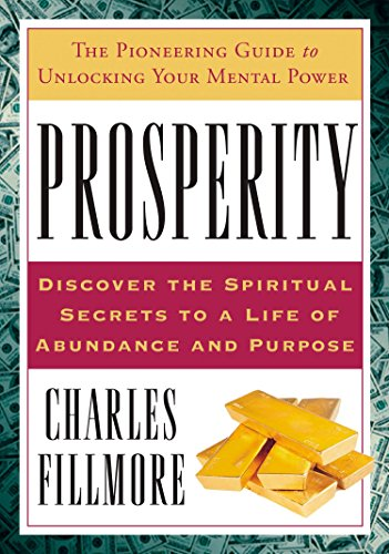 9781585426744: Prosperity: The Pioneering Guide to Unlocking Your Mental Power