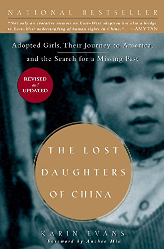 9781585426768: The Lost Daughters of China: Adopted Girls, Their Journey to America, and the Search fora Missing Past