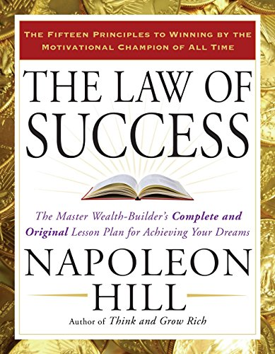9781585426898: The Law of Success: The Master Wealth-Builder's Complete and Original Lesson Plan for Achieving Your Dreams
