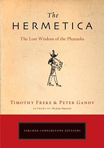 9781585426928: The Hermetica: The Lost Wisdom of the Pharaohs